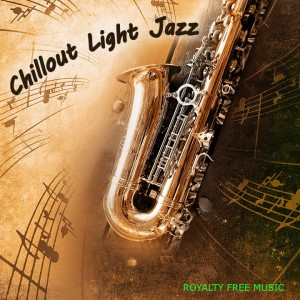 Chillout Light Jazz